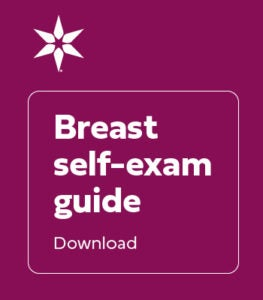 Breast self-exam guide Download PDF
